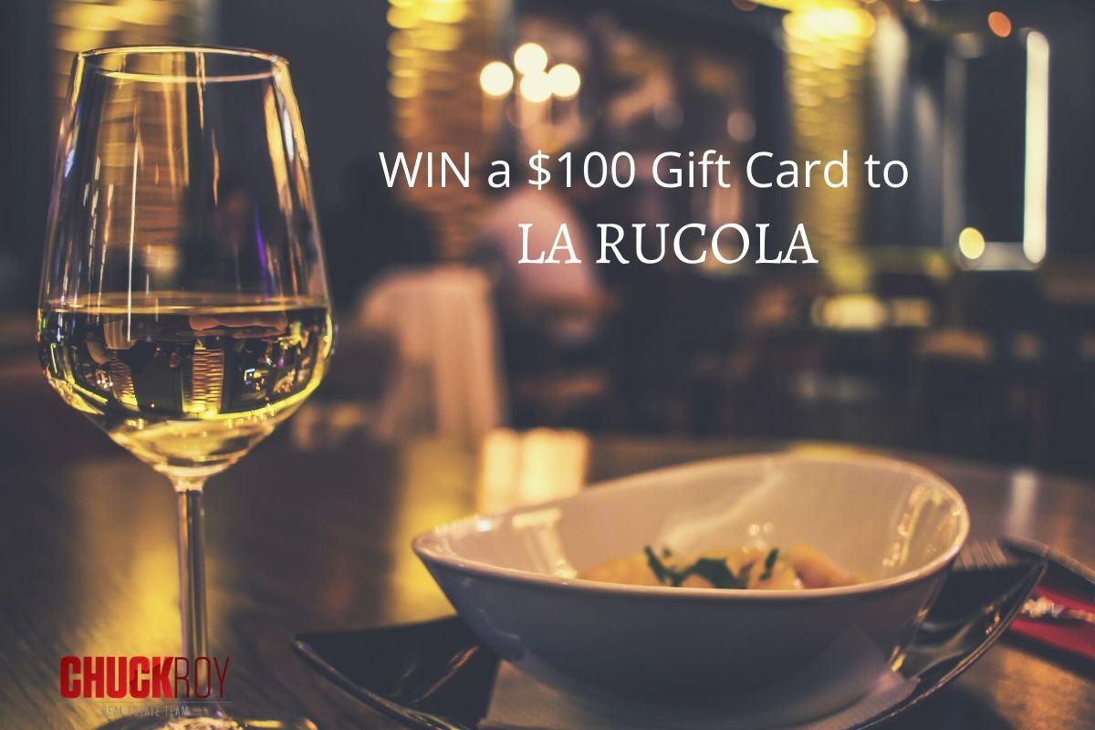 Enter to WIN a $100 Gift Card to La Rucola Restaurant!