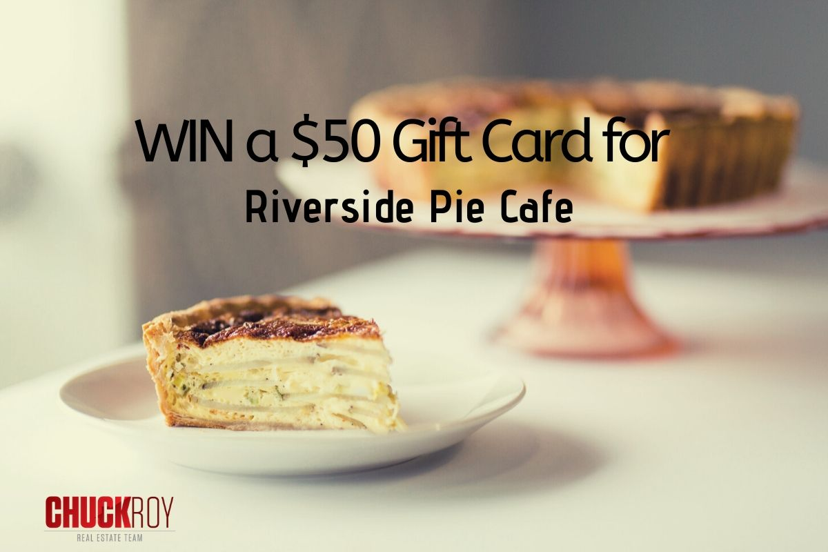 Enter to win a gift card for Riverside Pie Cafe!